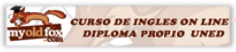 My Old Fox. Curso de Inglés On Line. Diploma Oficial UNED